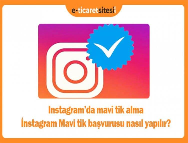 Instagram'da mavi tik alma - İnstagram Mavi tik başvurusu nasıl yapılır?