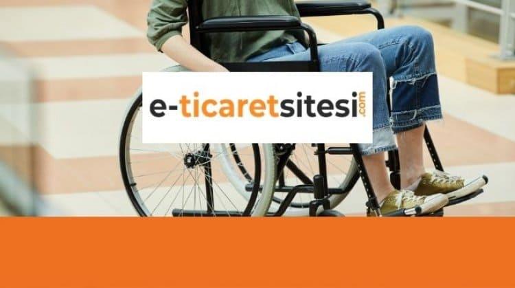 Engelsiz E-Ticaret Sitesi Kurmak